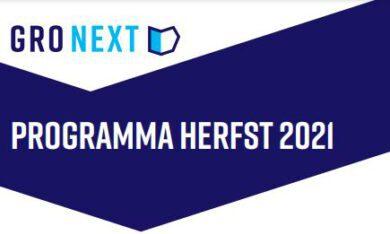 programma Gro Next herfst 2021
